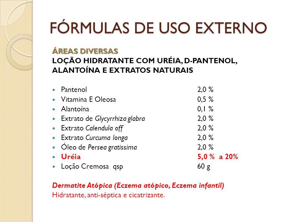 ÁREAS DIVERSAS LOÇÃO HIDRATANTE COM URÉIA, D-PANTENOL, ALANTOÍNA E EXTRATOS NATURAIS Pantenol2,0 % Vitamina E Oleosa0,5 % Alantoína0,1 % Extrato de Gl
