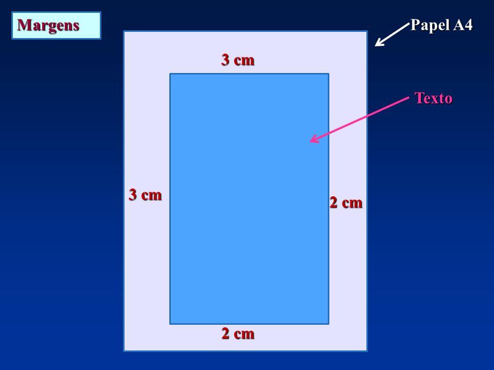 Margens Papel A4 Texto 3 cm 2 cm