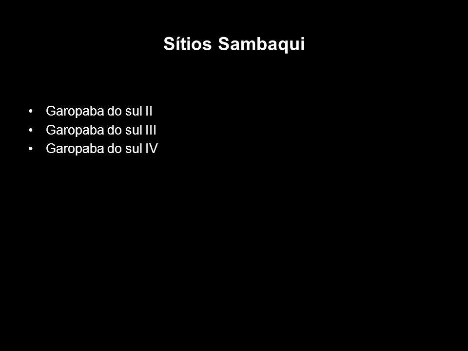 Sítios Sambaqui Garopaba do sul II Garopaba do sul III Garopaba do sul IV