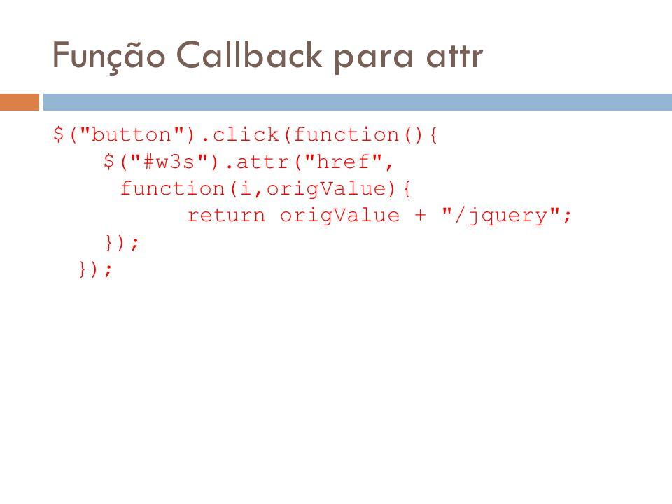 Função Callback para attr $(