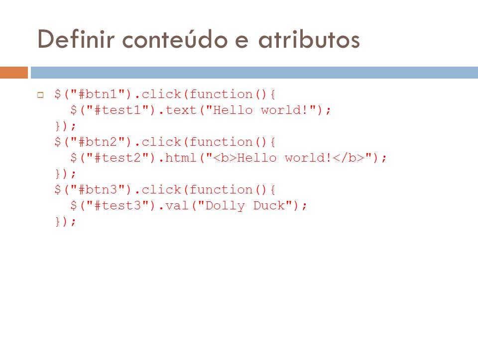 Definir conteúdo e atributos $(