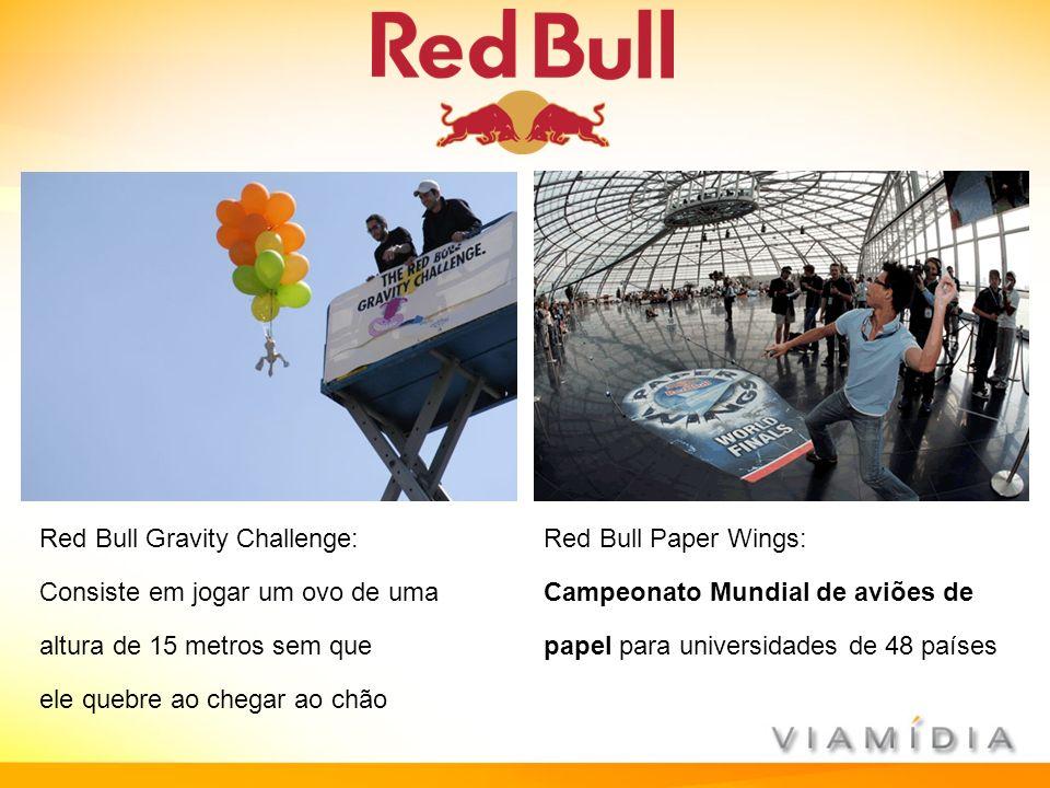 Red Bull Gravity Challenge: Consiste em jogar um ovo de uma altura de 15 metros sem que ele quebre ao chegar ao chão Red Bull Paper Wings: Campeonato