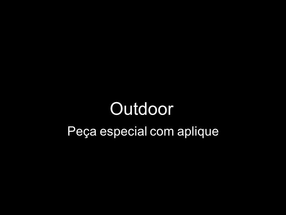 Outdoor Peça especial com aplique