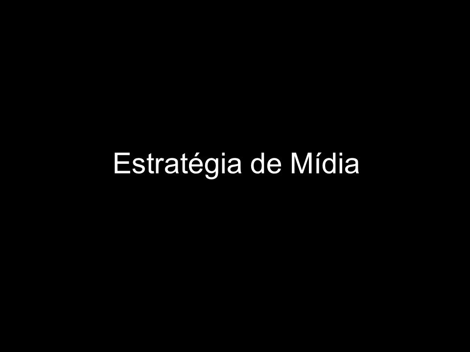 Estratégia de Mídia