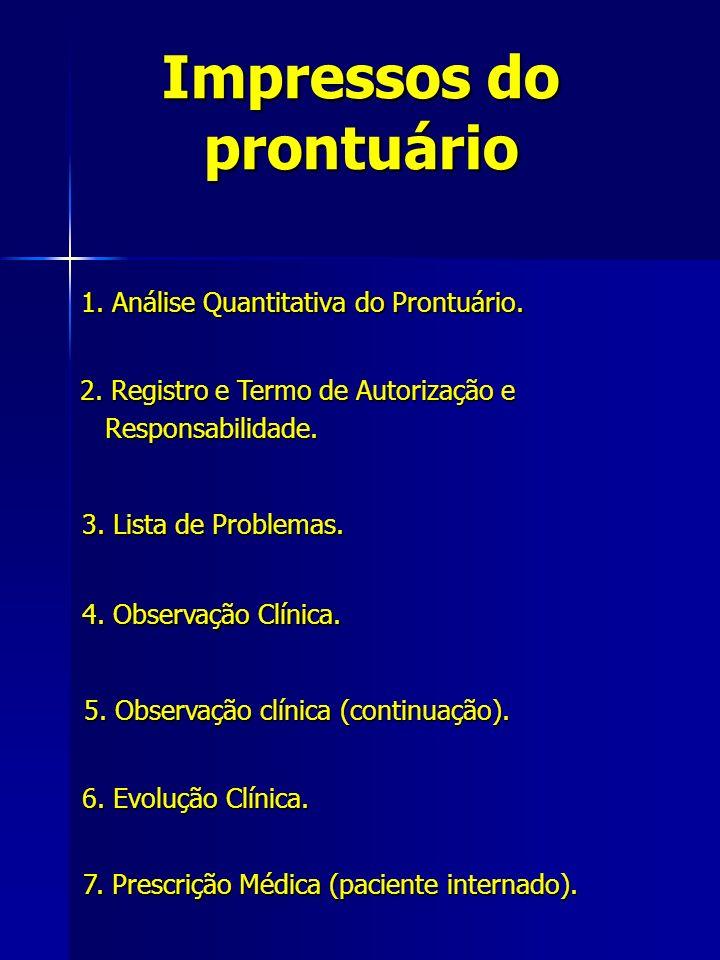 Impressos do prontuário 1. Análise Quantitativa do Prontuário.
