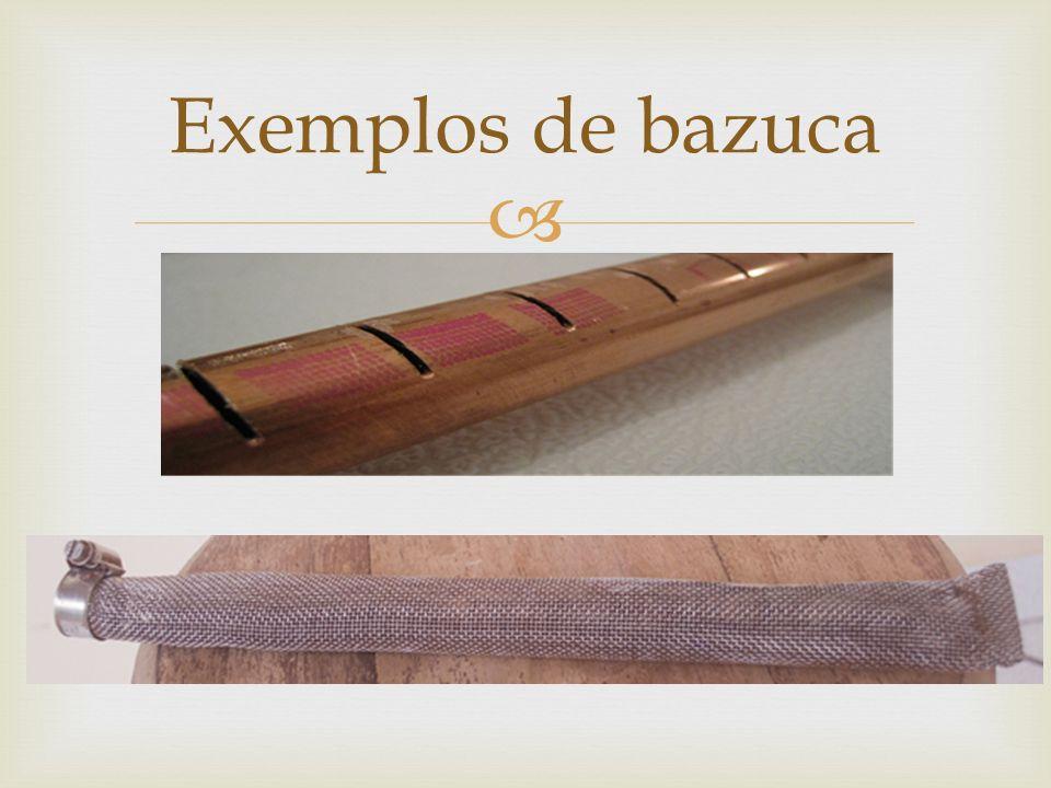 Exemplos de bazuca