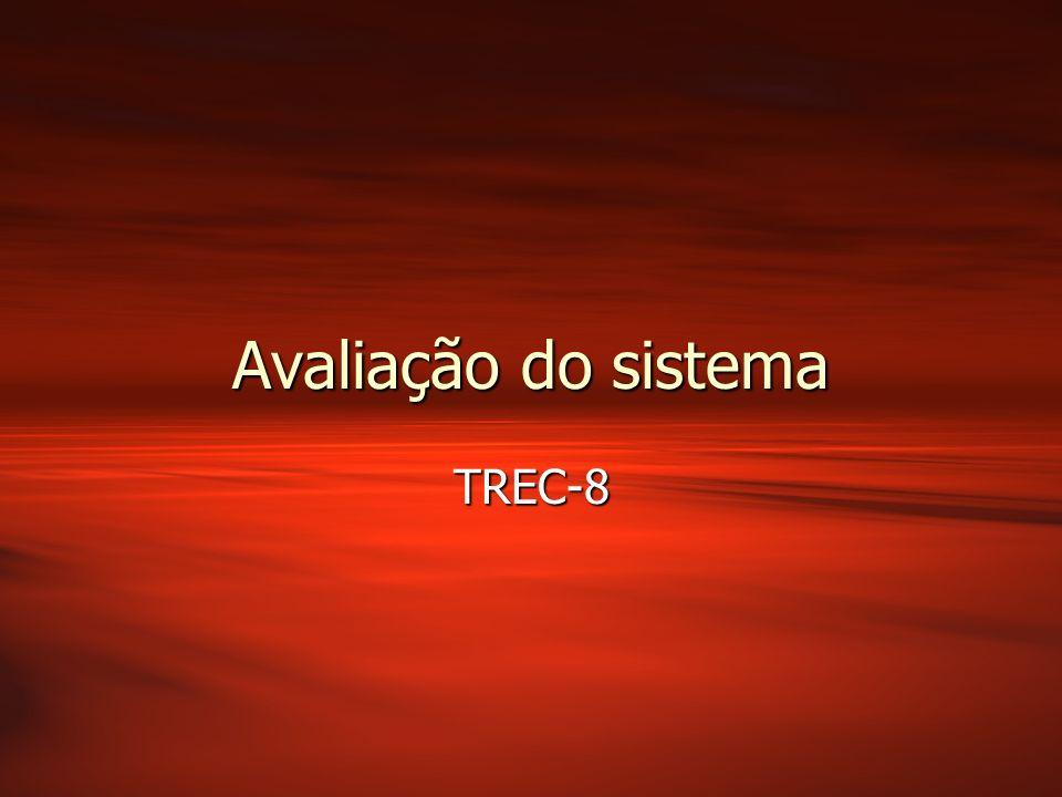 Avaliação do sistema TREC-8