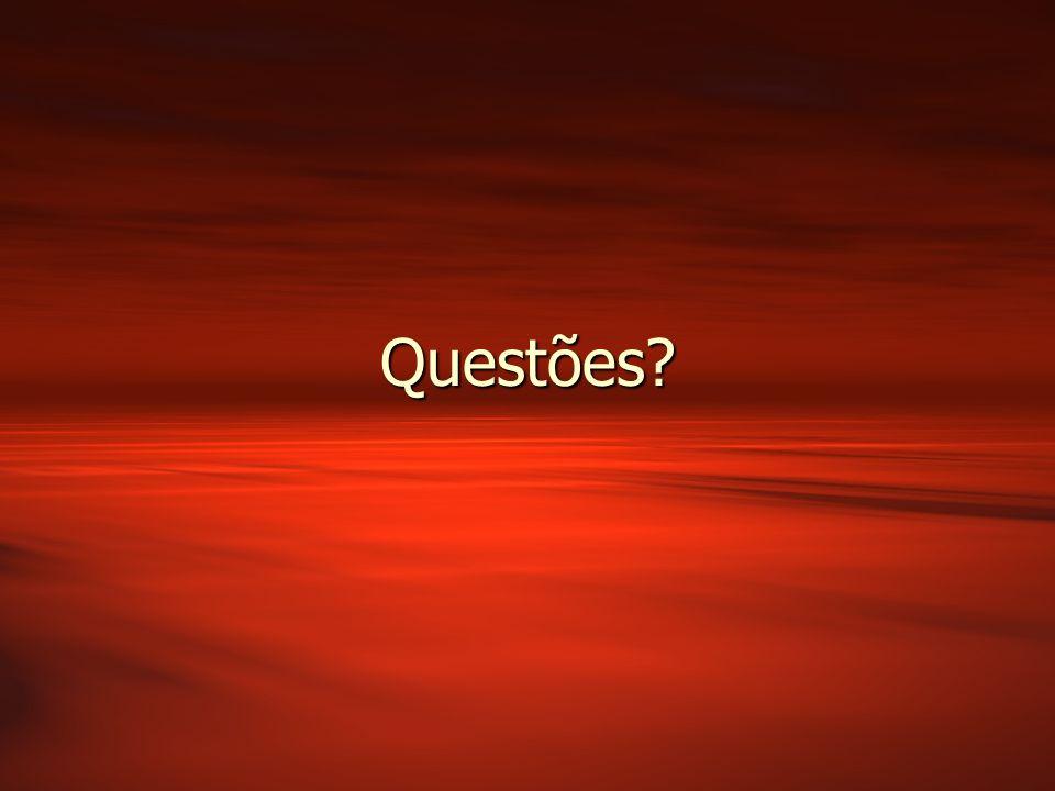 Questões?