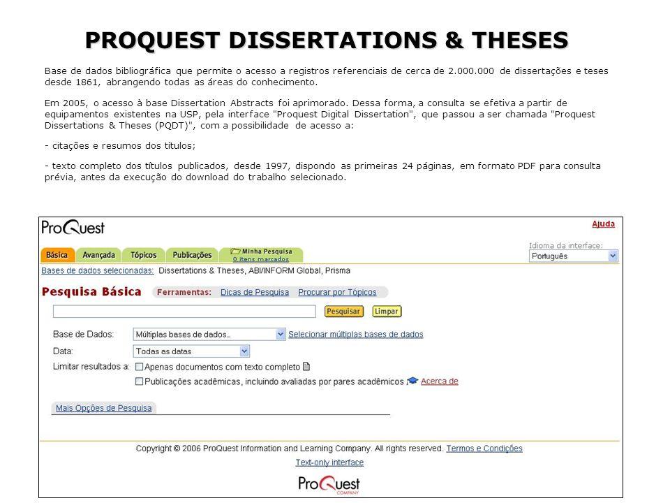 Base de dados bibliográfica que permite o acesso a registros referenciais de cerca de 2.000.000 de dissertações e teses desde 1861, abrangendo todas a