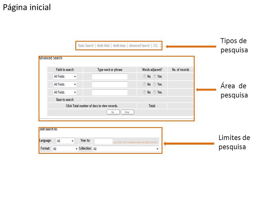 Tipos de pesquisa Área de pesquisa Limites de pesquisa Página inicial