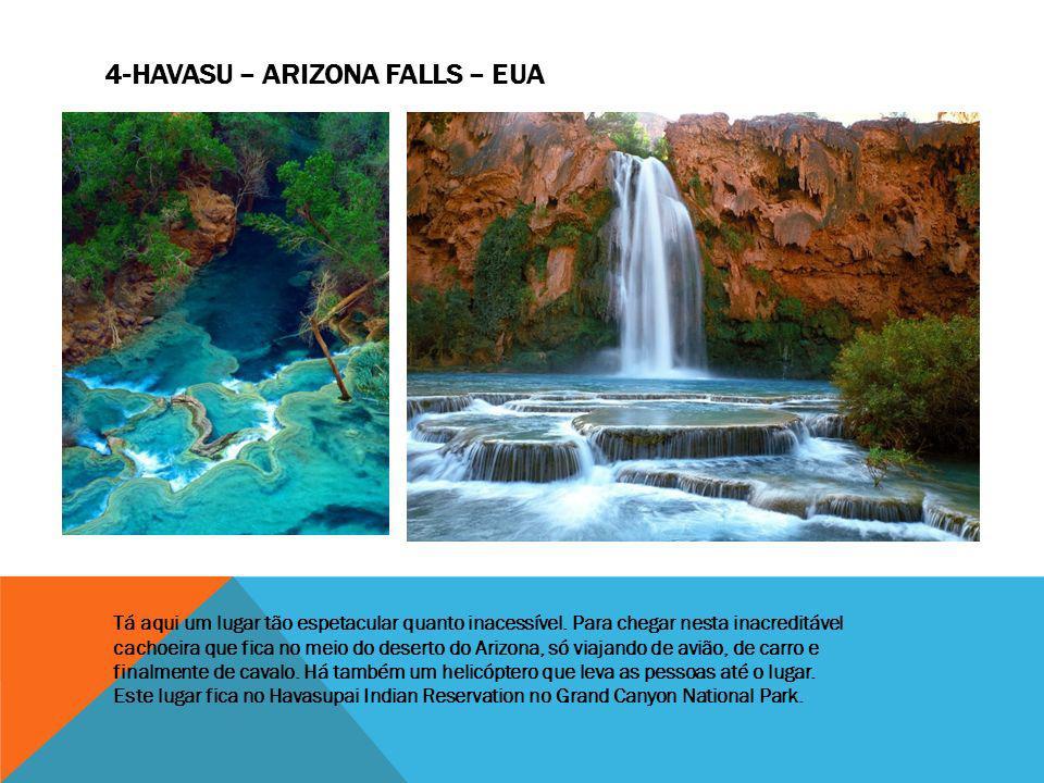 Tá aqui um lugar tão espetacular quanto inacessível. Para chegar nesta inacreditável cachoeira que fica no meio do deserto do Arizona, só viajando de