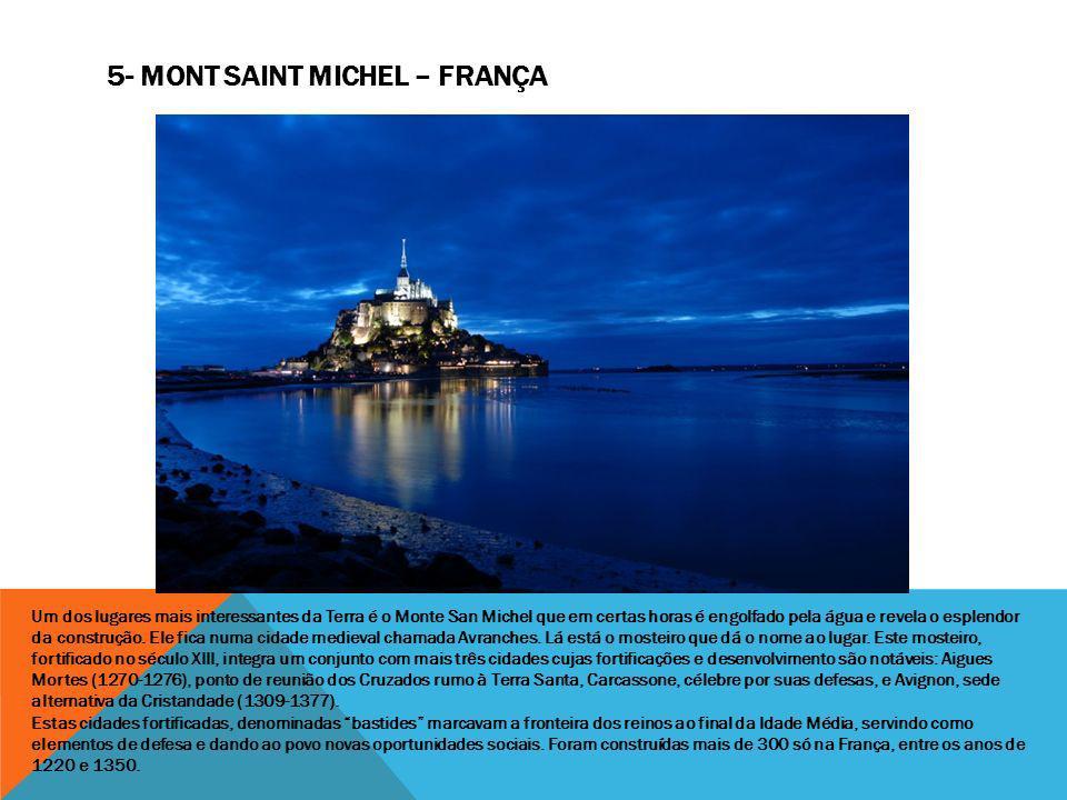 Um dos lugares mais interessantes da Terra é o Monte San Michel que em certas horas é engolfado pela água e revela o esplendor da construção. Ele fica