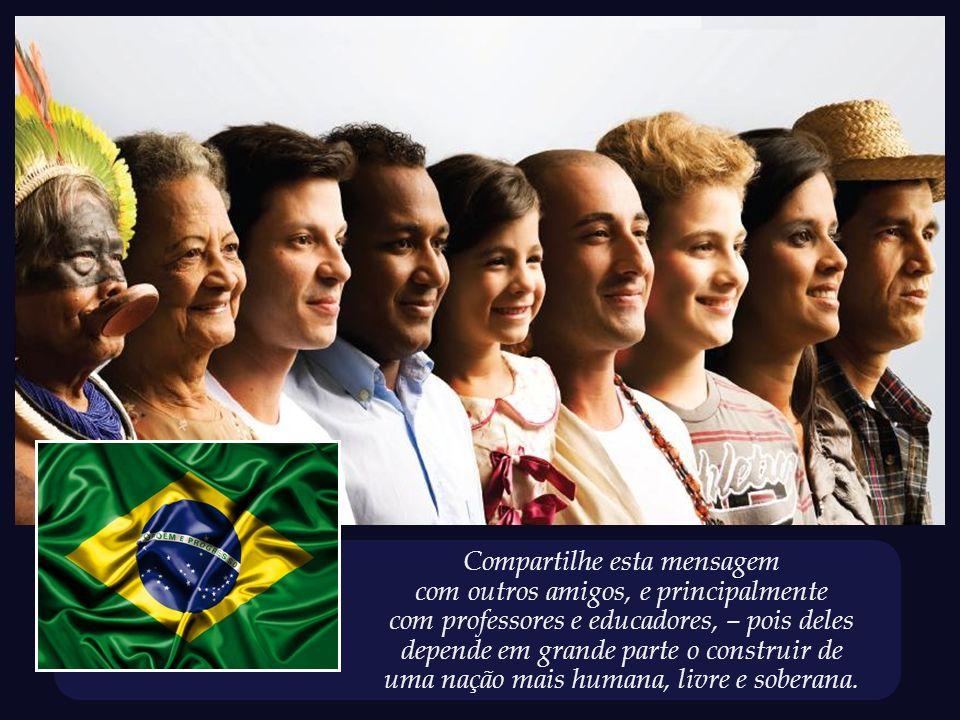 Formatação: compaixao_cidadania@hotmail.com Um espaço para refletirmos acerca de temas essenciais.