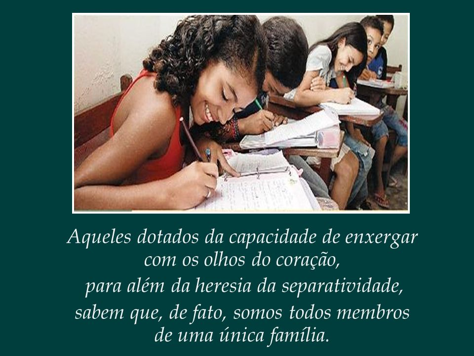 Participação cidadã é lutar pelos direitos de cada criança, jovem e adolescente, como se fôssemos membros de uma mesma família.