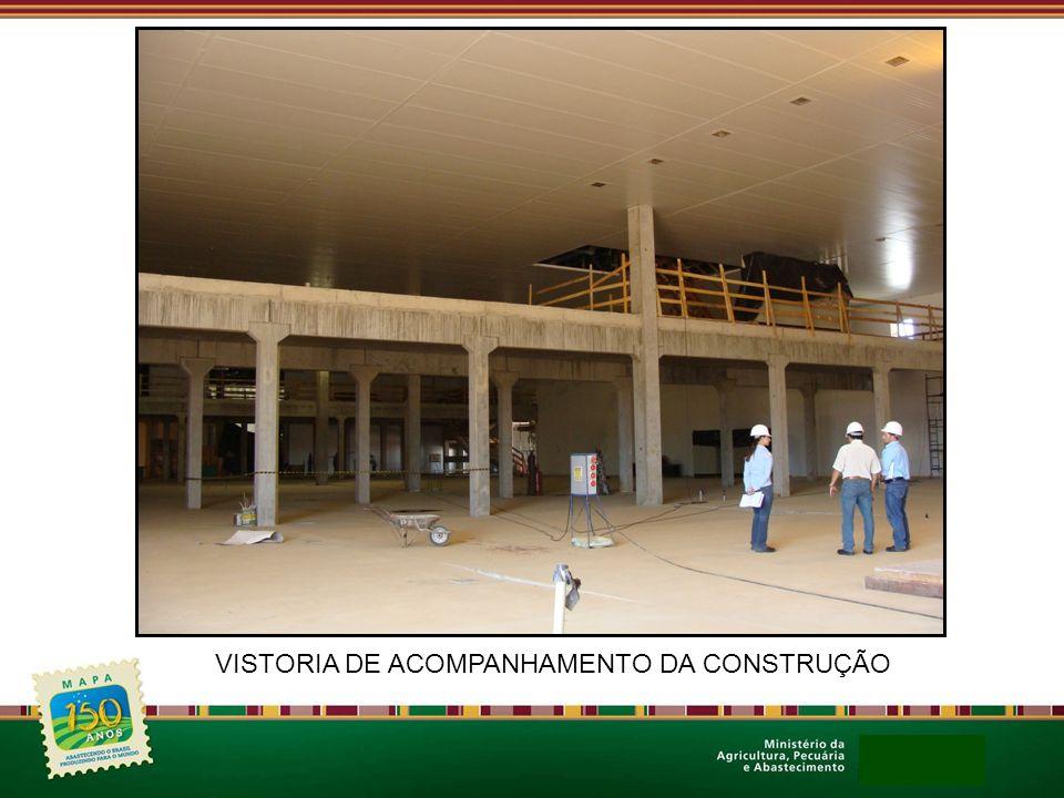 VISTORIA DE ACOMPANHAMENTO DA CONSTRUÇÃO