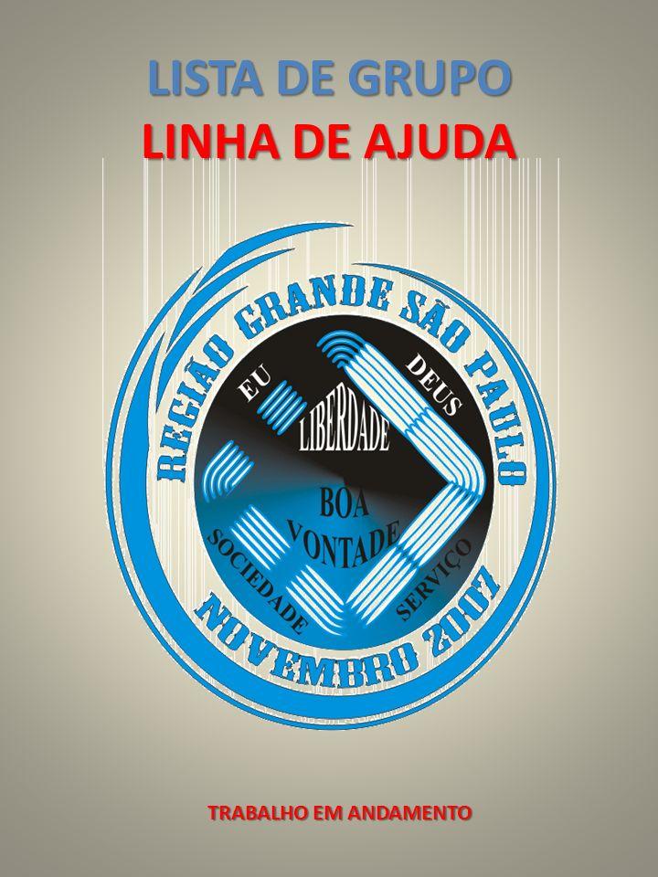 LISTA DE GRUPO LINHA DE AJUDA TRABALHO EM ANDAMENTO