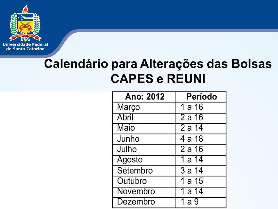 Calendário para Alterações das Bolsas CAPES e REUNI