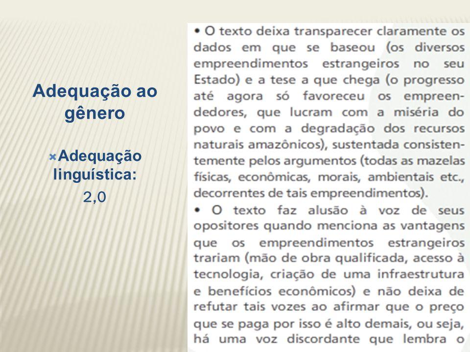 Adequação ao gênero Adequação linguística: 2,0