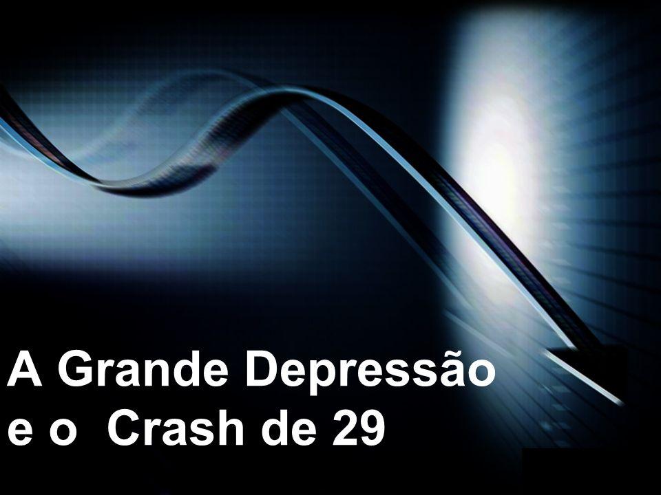 A Grande Depressão e o Crash de 29