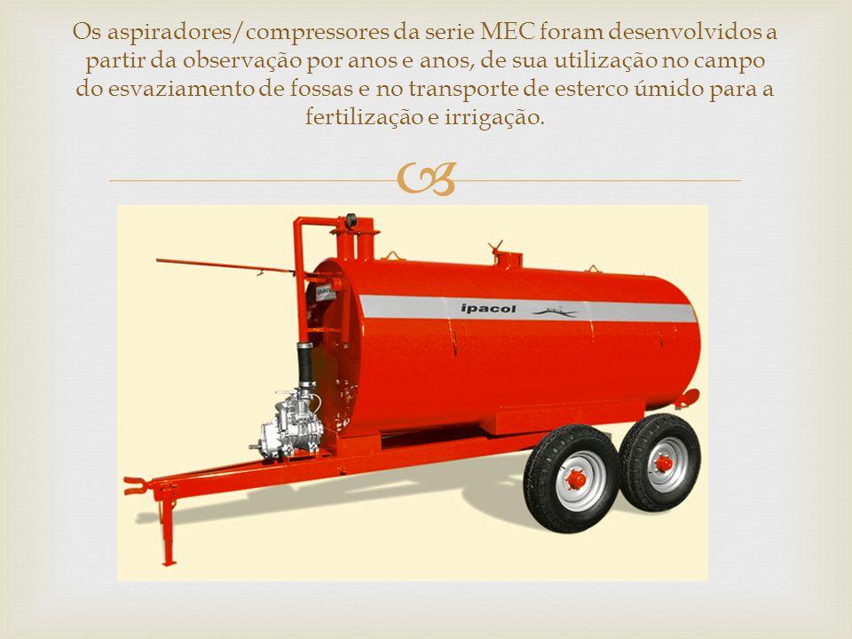 Os aspiradores/compressores da serie MEC foram desenvolvidos a partir da observação por anos e anos, de sua utilização no campo do esvaziamento de fos