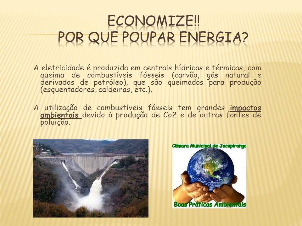 A eletricidade é produzida em centrais hídricas e térmicas, com queima de combustíveis fósseis (carvão, gás natural e derivados de petróleo), que são