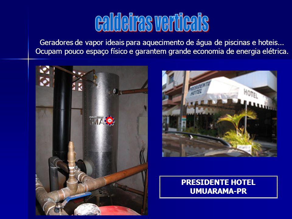 Geradores de vapor ideais para aquecimento de água de piscinas e hoteis... Ocupam pouco espaço físico e garantem grande economia de energia elétrica.