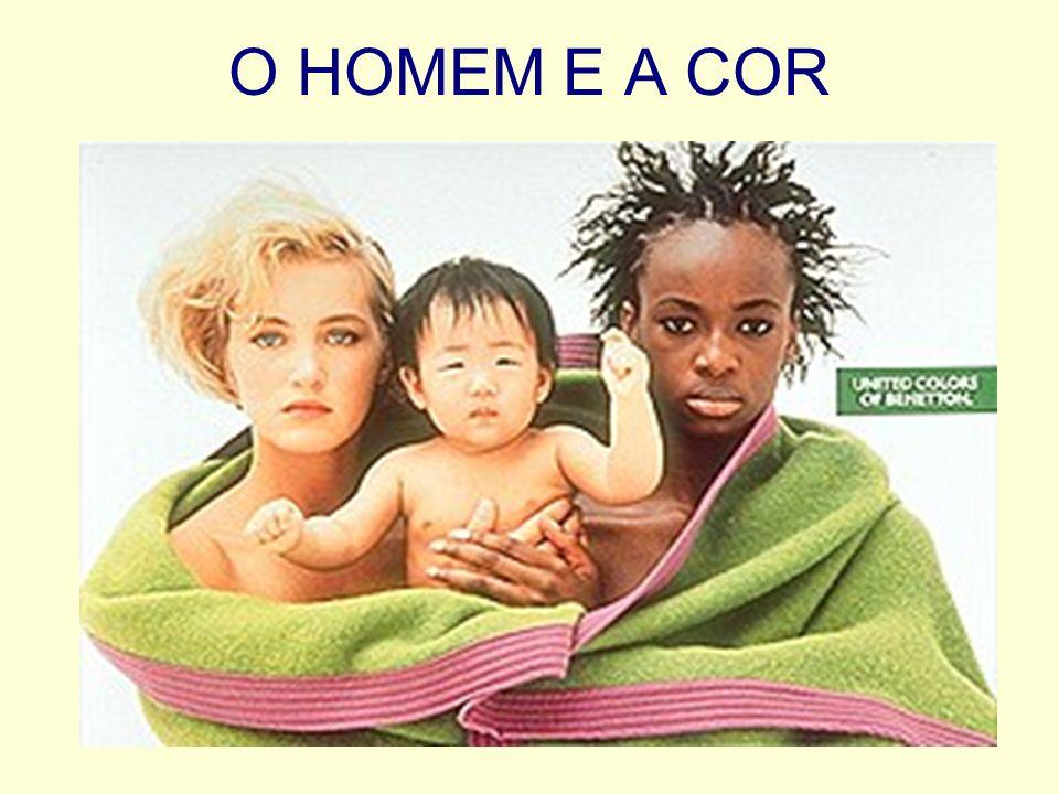 O HOMEM E A COR