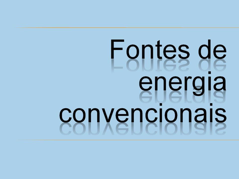 Energia Energia é a capacidade de produzir trabalho. combustíveis fósseis Os combustíveis fósseis petróleo, carvão mineral e gás natural fornecem 80%