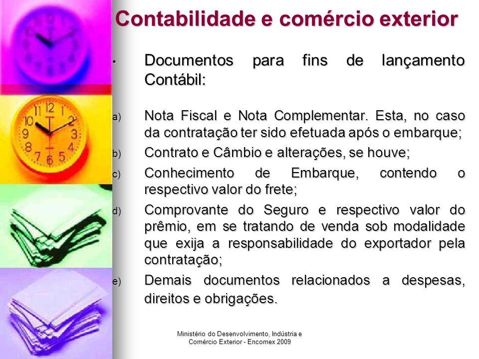 Ministério do Desenvolvimento, Indústria e Comércio Exterior - Encomex 2009 Contabilidade e comércio exterior Documentos para fins de lançamento Contá