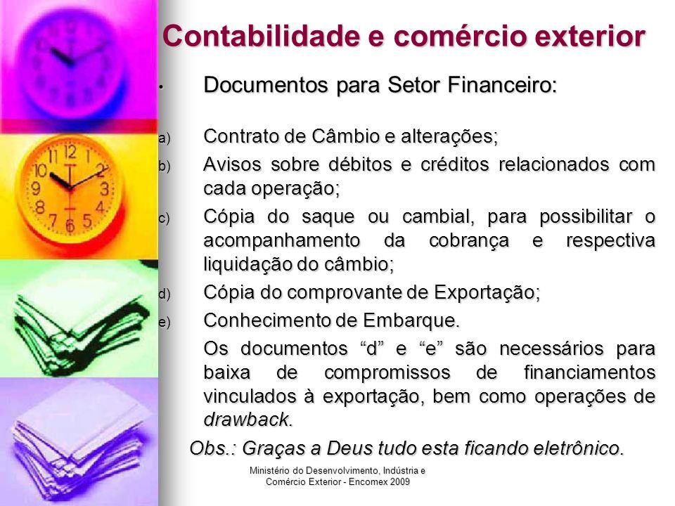 Ministério do Desenvolvimento, Indústria e Comércio Exterior - Encomex 2009 Contabilidade e comércio exterior Documentos para Setor Financeiro: Docume