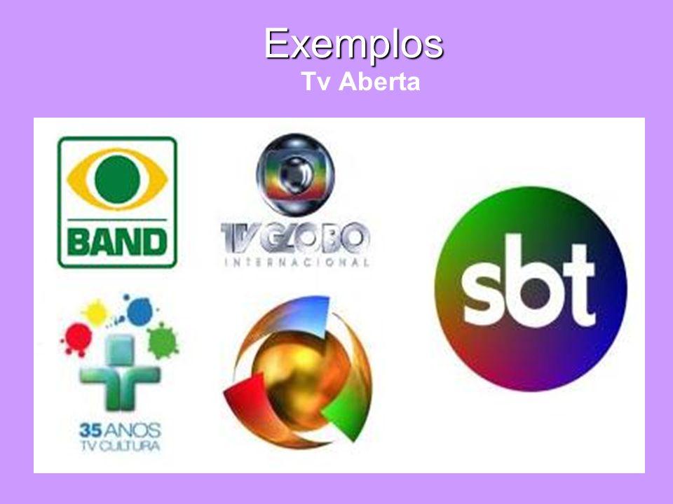 Exemplos Exemplos Tv Aberta