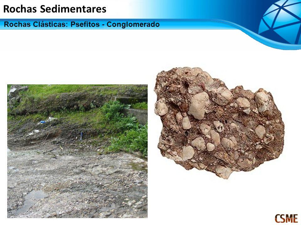 Rochas Sedimentares Rochas Clásticas: Psefitos - Conglomerado