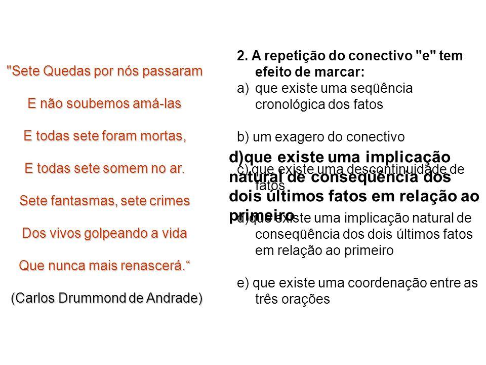 As questões 1 a 4 referem-se ao texto abaixo: