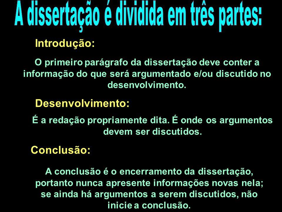 Dissertar é o ato de d dd discorrer sobre determinado assunto, buscando sempre argumentações que levem a alguma conclusão. O planejamento da dissertaç