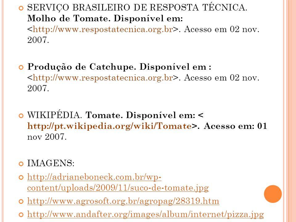 SERVIÇO BRASILEIRO DE RESPOSTA TÉCNICA.Molho de Tomate.
