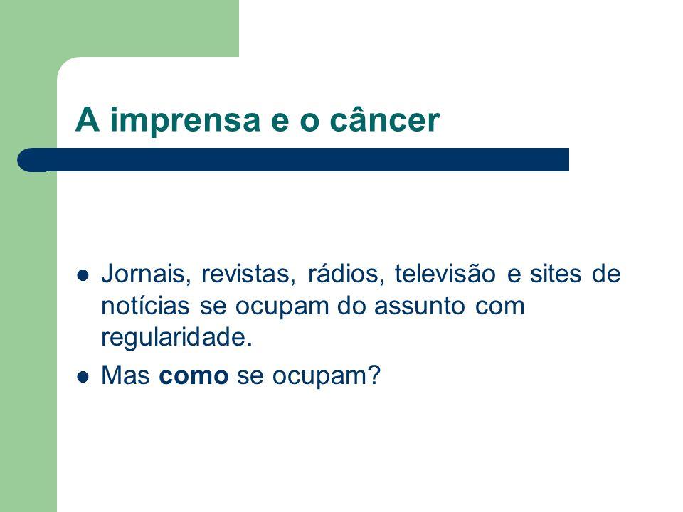 O jornalista e o câncer Uma das questões principais é descobrir como o paciente gostaria de ser tratado.