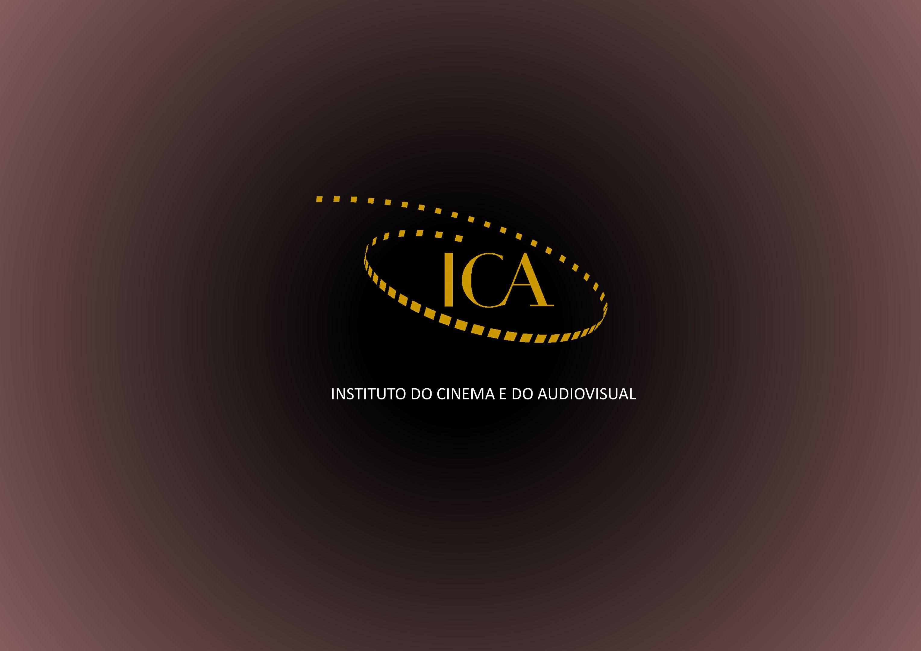 SISTEMAS DE APOIO FINANCEIRO AO CINEMA E AO AUDIOVISUAL PROGRAMAS DE APOIO FINANCEIRO DO ICA FUNDO DE INVESTIMENTO PARA O CINEMA E O AUDIOVISUAL