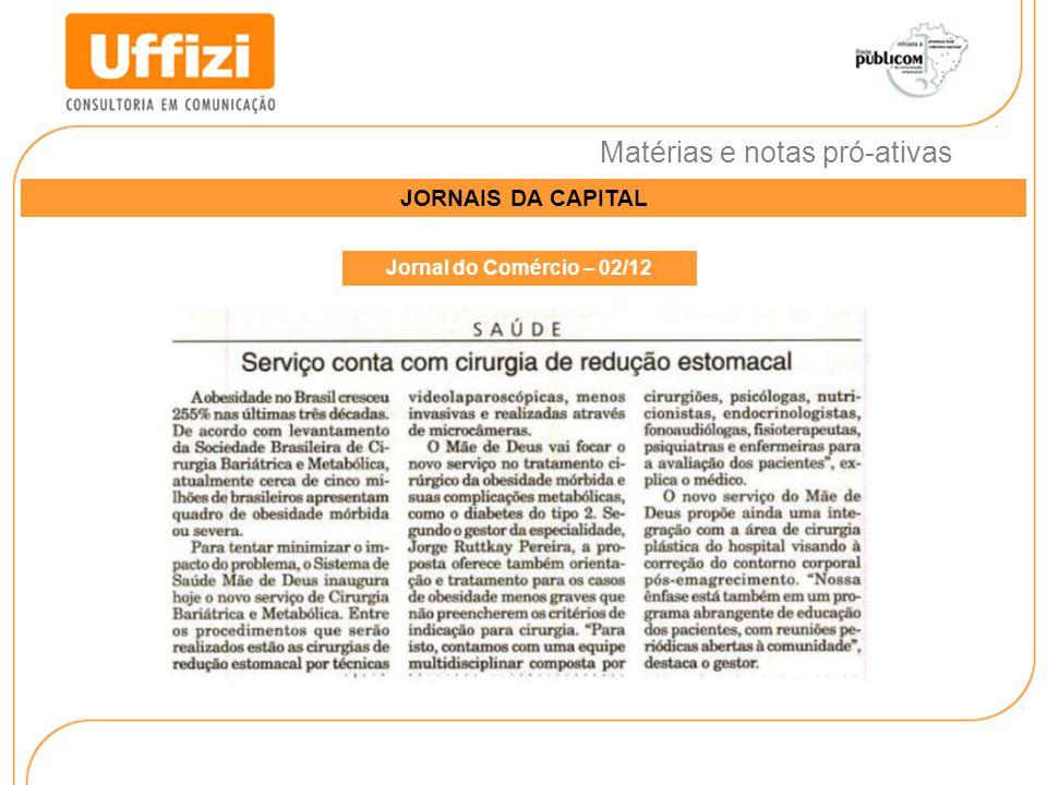 Matérias e notas pró-ativas JORNAIS DA CAPITAL Jornal do Comércio – 02/12
