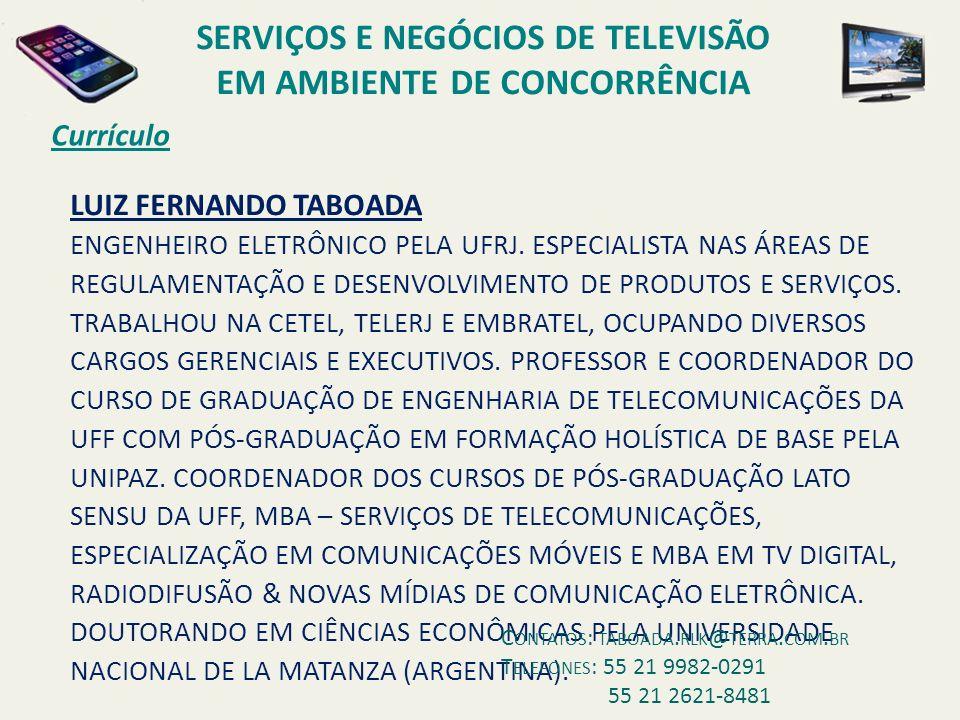 LUIZ FERNANDO TABOADA ENGENHEIRO ELETRÔNICO PELA UFRJ.
