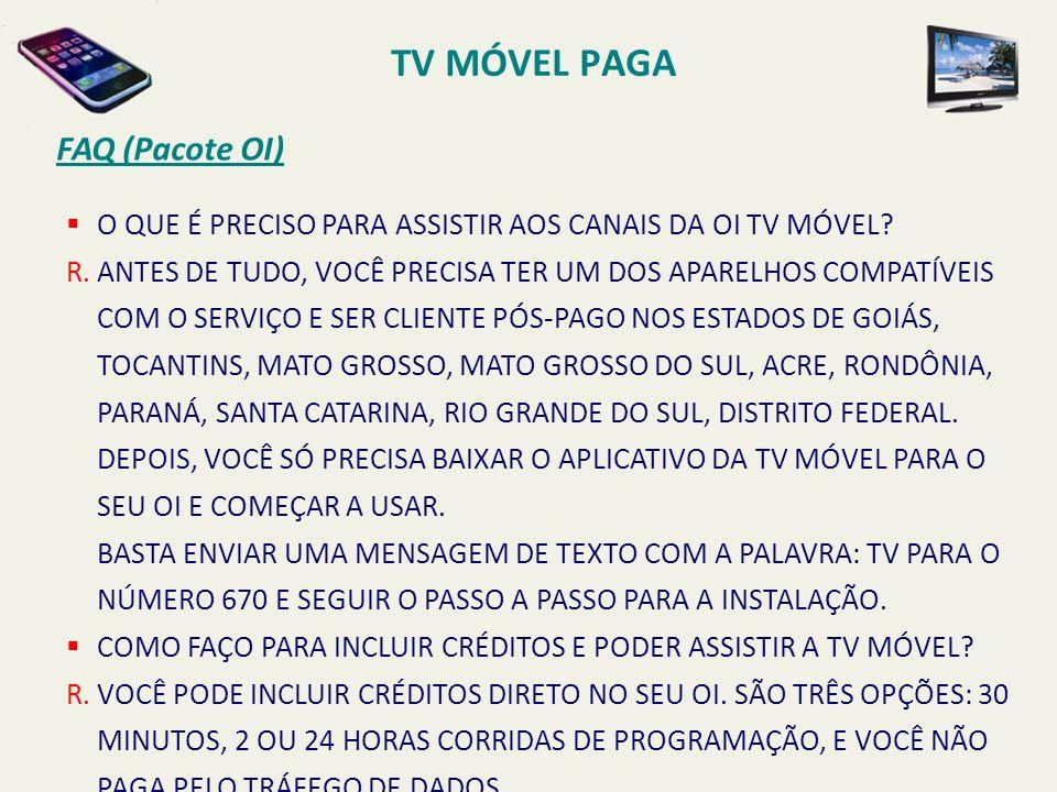 O QUE É PRECISO PARA ASSISTIR AOS CANAIS DA OI TV MÓVEL.
