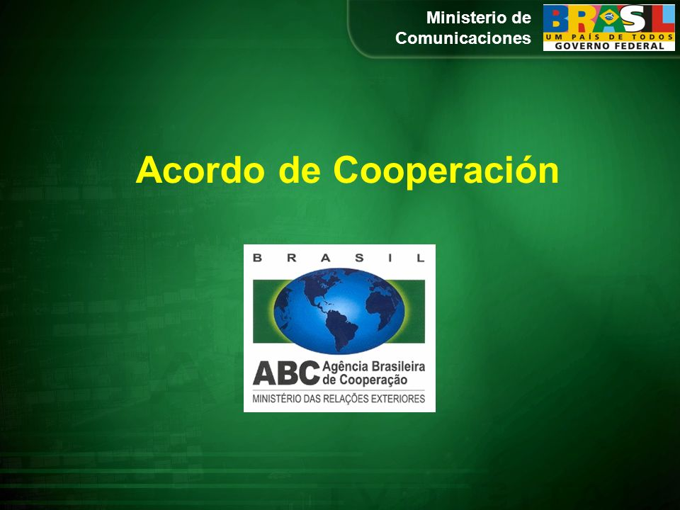 Ministerio de Comunicaciones Acordo de Cooperación