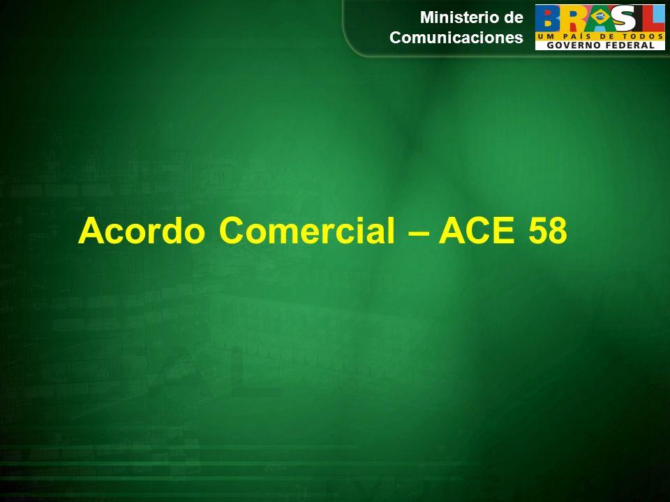 Ministerio de Comunicaciones Acordo Comercial – ACE 58