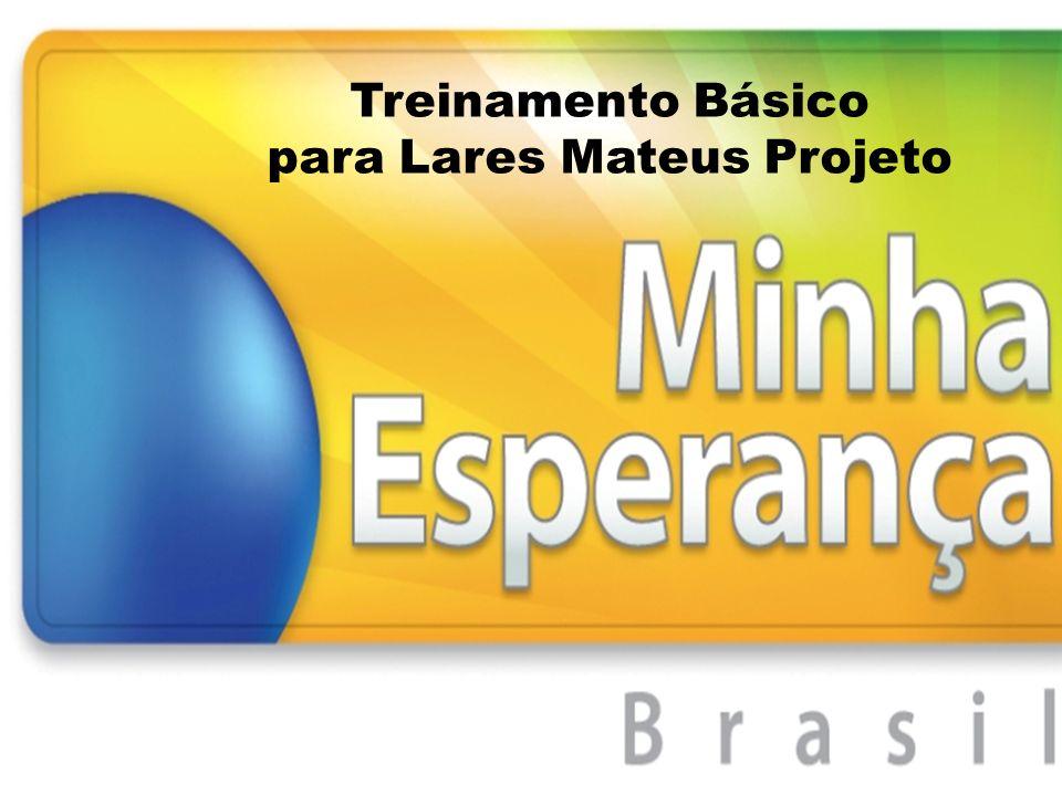 Treinamento Básico para Lares Mateus Projeto