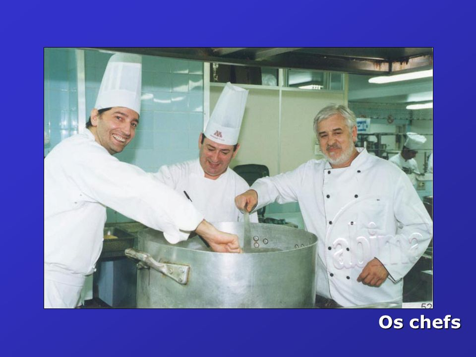 Os chefs
