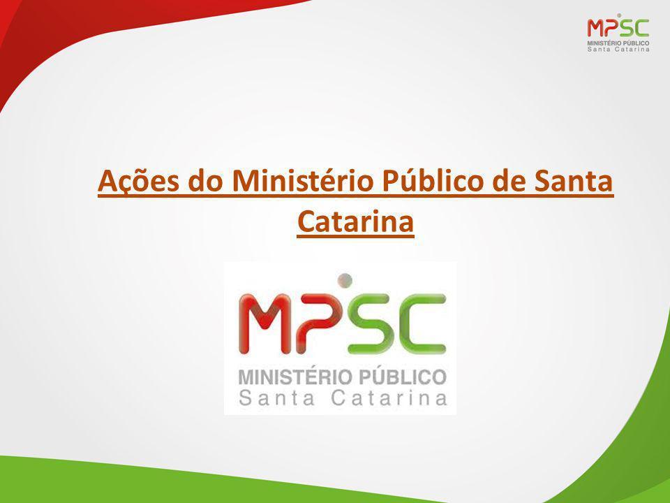 Ações do Ministério Público de Santa Catarina