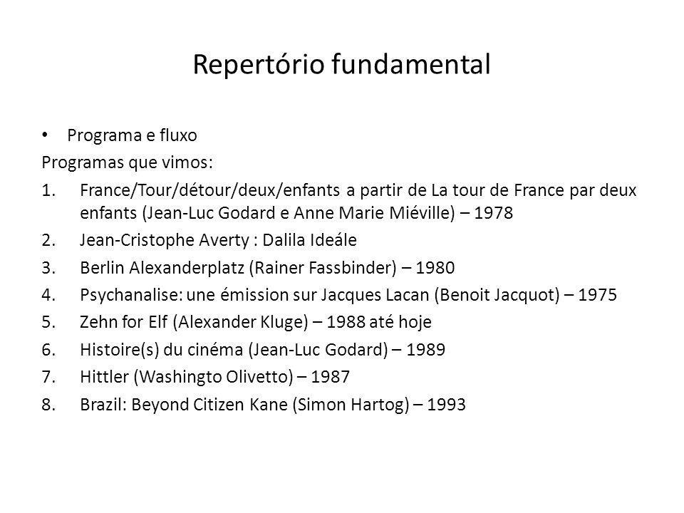 Repertório fundamental Programa e fluxo Programas que vimos: 1.France/Tour/détour/deux/enfants a partir de La tour de France par deux enfants (Jean-Lu