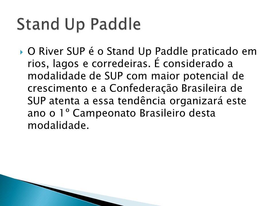 O River SUP é o Stand Up Paddle praticado em rios, lagos e corredeiras.