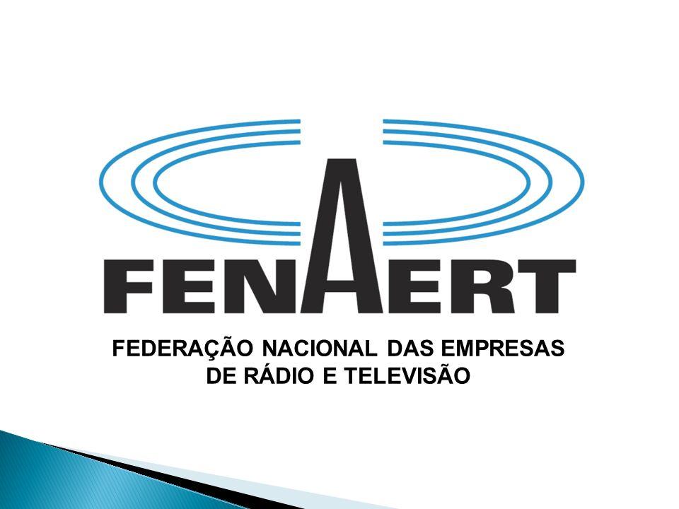 Presidente - Edison José Biasin Sindicato das Empresas de Rádio e Televisão no Estado de São Paulo Vice-Presidente - Nádia Sahade Gonçalves Sindicato das Empresas de Radiodifusão no Estado do Rio de Janeiro