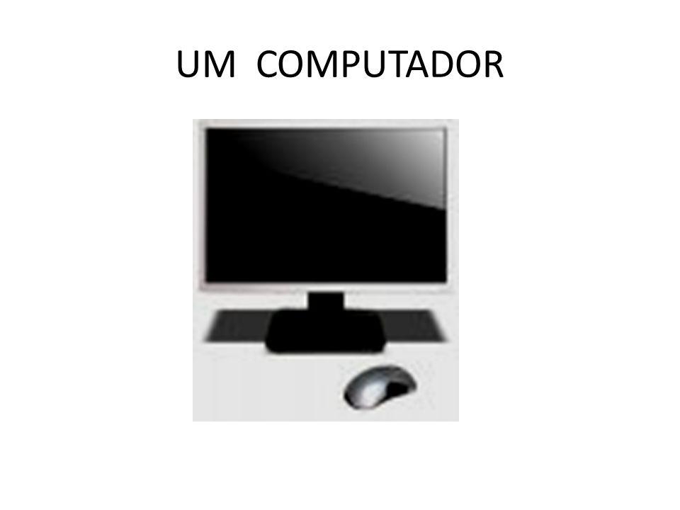 UM COMPUTADOR