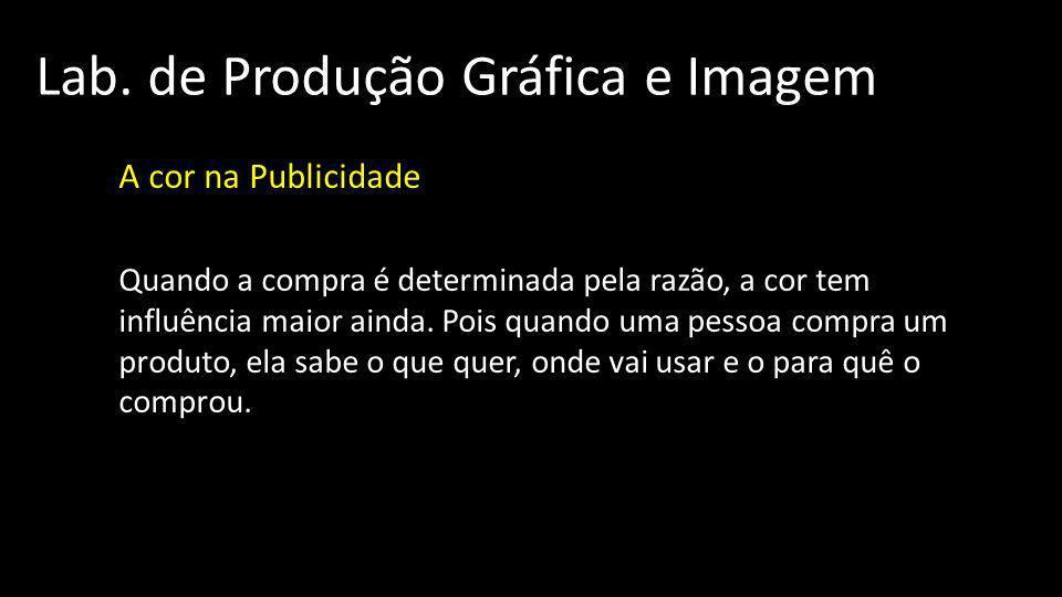Lab.de Produção Gráfica e Imagem A cor na Publicidade A cor nos anúncios: 01.